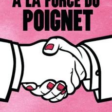 A la force du poignet – Librairie Mollat – Bordeaux