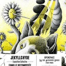 Jekyll et Hyde – Famille Recomposée – Group Show – Paris