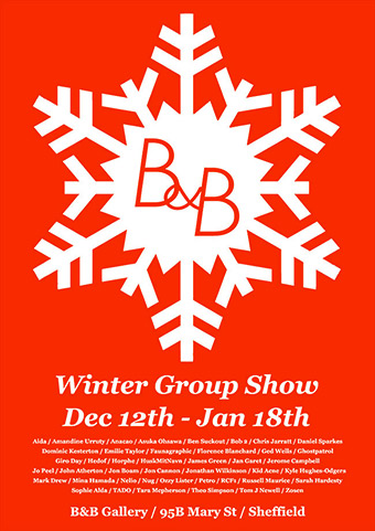 B&B Winter Group Show - Sheffield