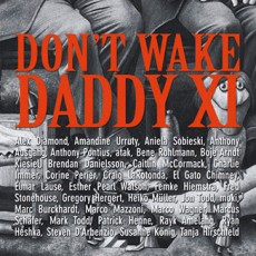 Don't Wake Daddy XI – Group Show – Feinkunst Kruger – Hamburg