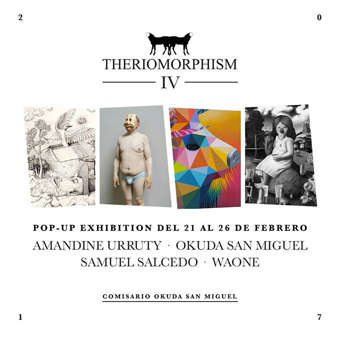 THERIOMORPHISM IV - Group Show - Madrid