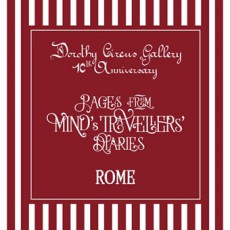 Dorothy Circus Gallery 10th Anniversary – Rome