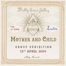 Mother & Child Group Show – Dorothy Circus Gallery
